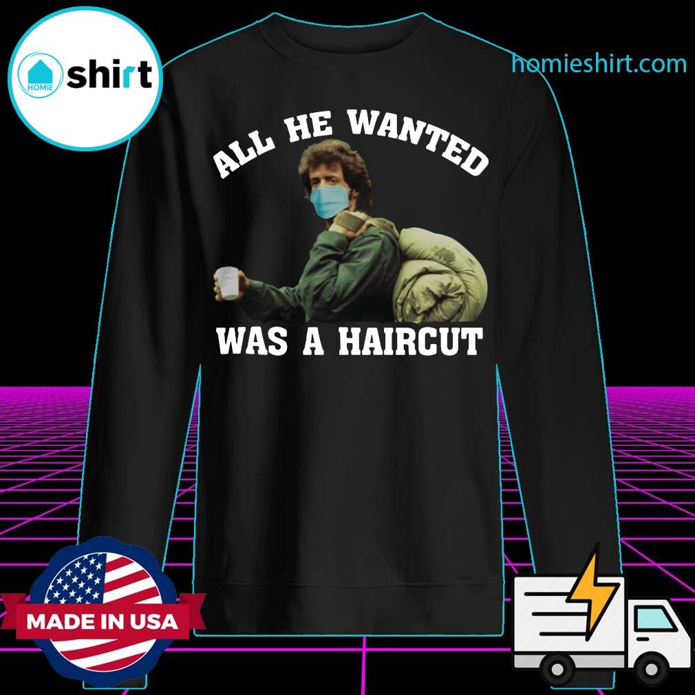 Rambo All he wanted was a haircut s Sweater