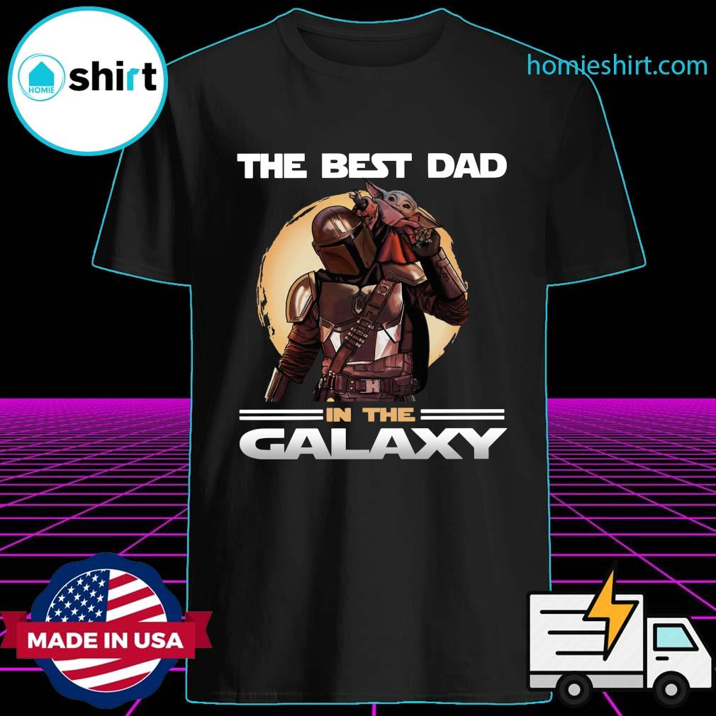 The Mandalorian And Baby Yoda The Best Dad In The Galaxy Shirt