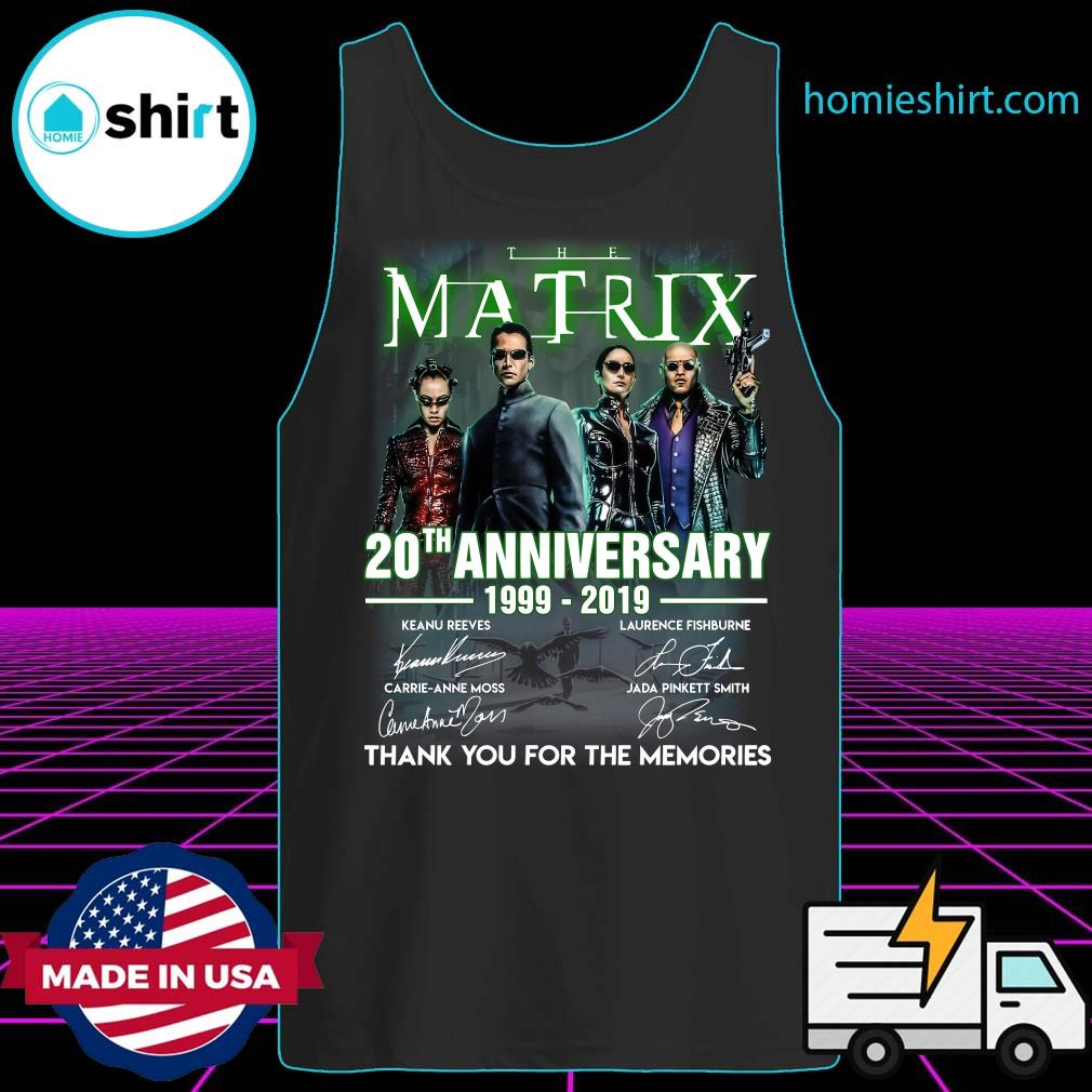 The Matrix 20th Anniversary 1999 2019 Thank You For The Memories Signatures Shirt Tank-Top