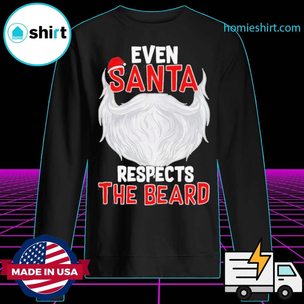 Even Santa Respects The Beard s Sweater