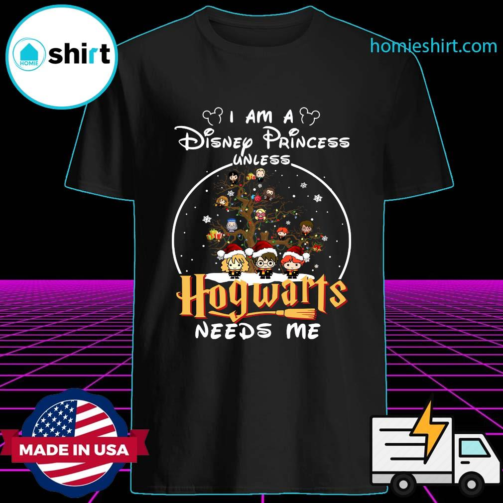 Merry Christmas I Am A Disney Princess Unless Hogwarts Needs Me Harry Potter Shirt