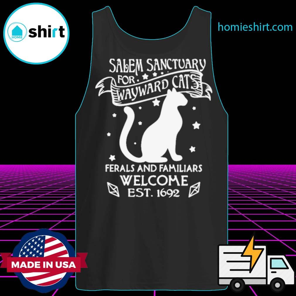 Nice Cat Salem Sanctuary For Wayward Cats Ferals And Familiars Welcome Est 1692 s Tank-Top