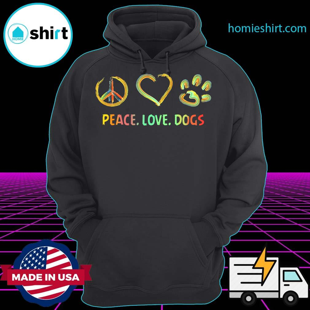 Official Peace Love Dogs Paw Shirt Hoodie