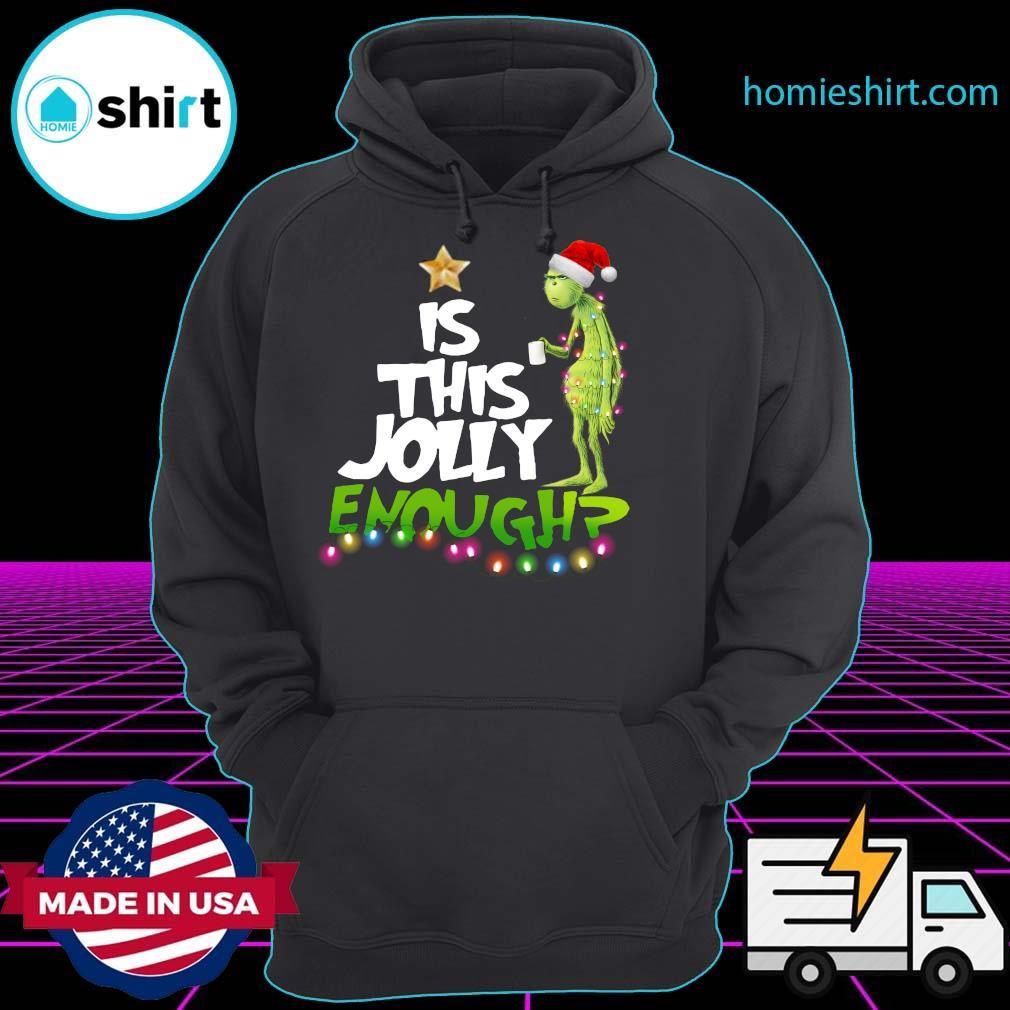 The Grinch Is Jolly Enough Christmas Sweats Hoodie