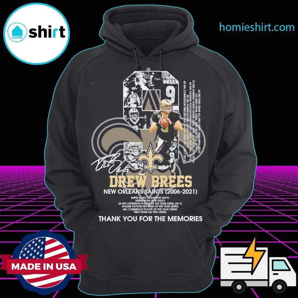 09 Drew Brees New Orleans Saints 2006 2021 thank you for the memories s Hoodie