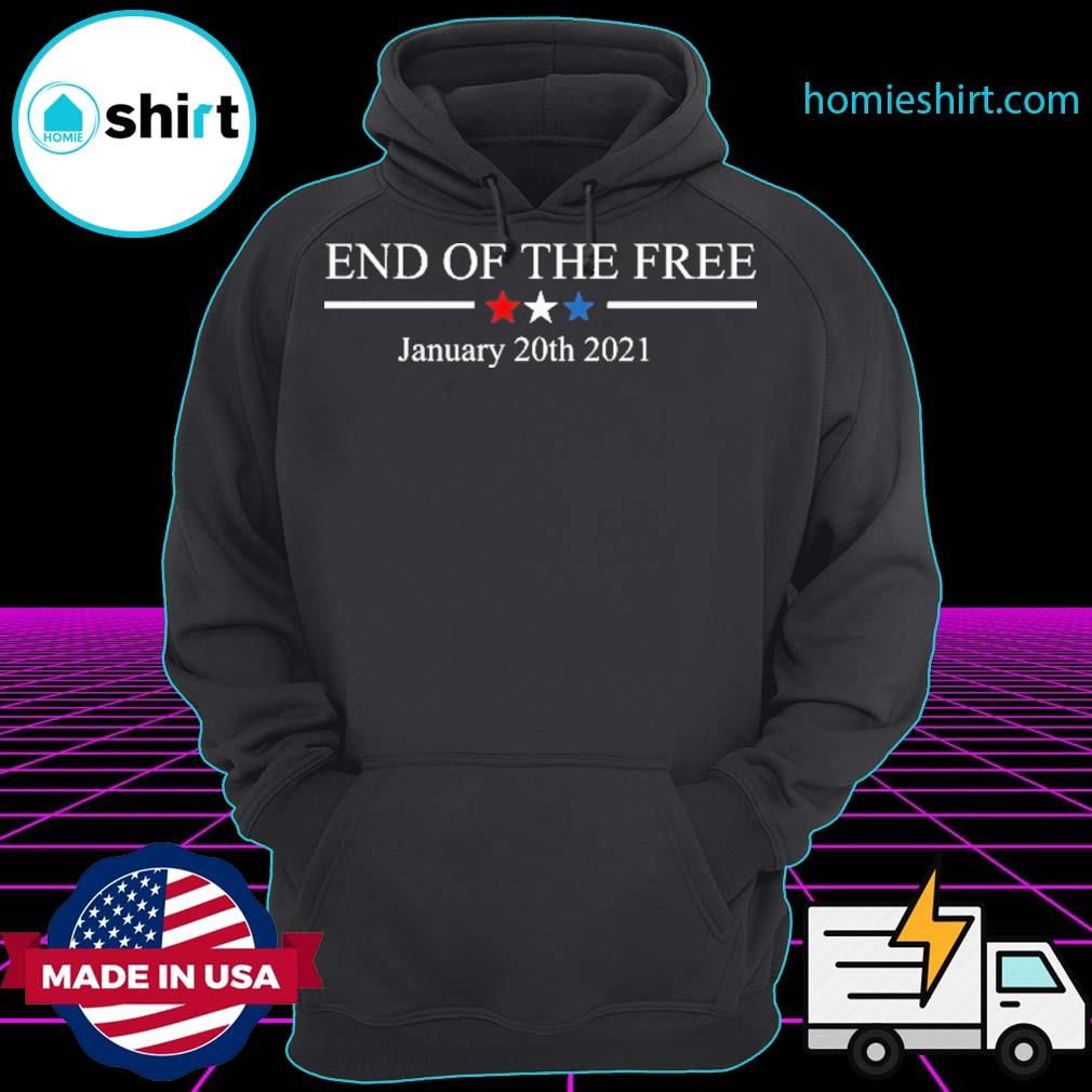 End of the free January 20th 2021 s Hoodie