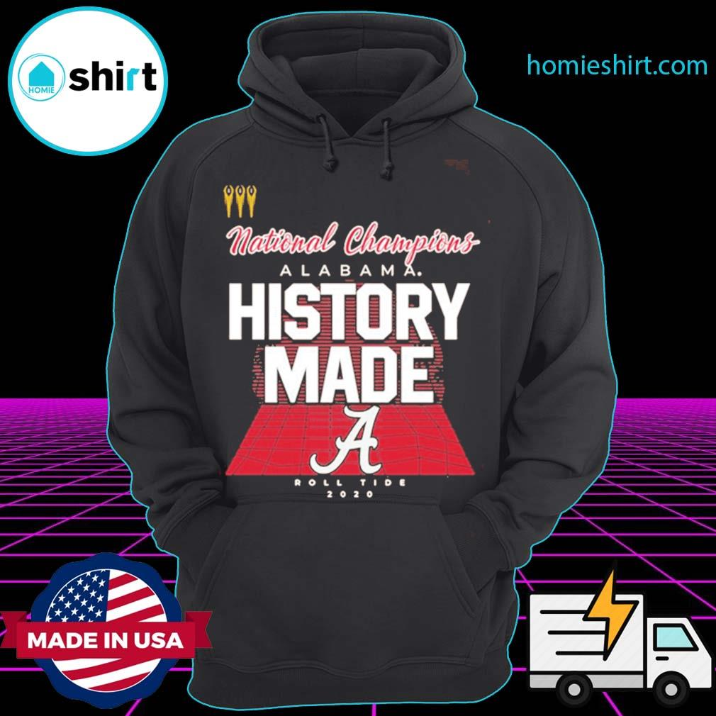 History Made Alabama 2021 National Championship 18Th T-Shirt Hoodie