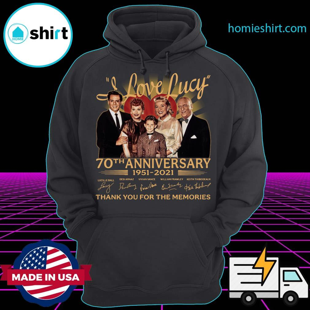 I Love Lucy 80th Anniversary 1951 2021 Thank You For The Memories Signatures Shirt Hoodie