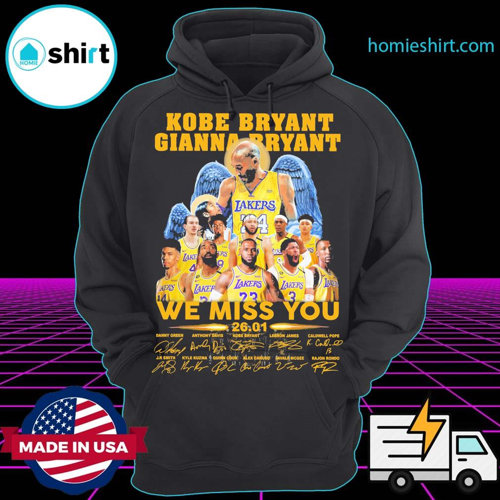 Kobe Bryant Gianna Bryant We miss you 26 01 signatures Los Angles Lakers s Hoodie
