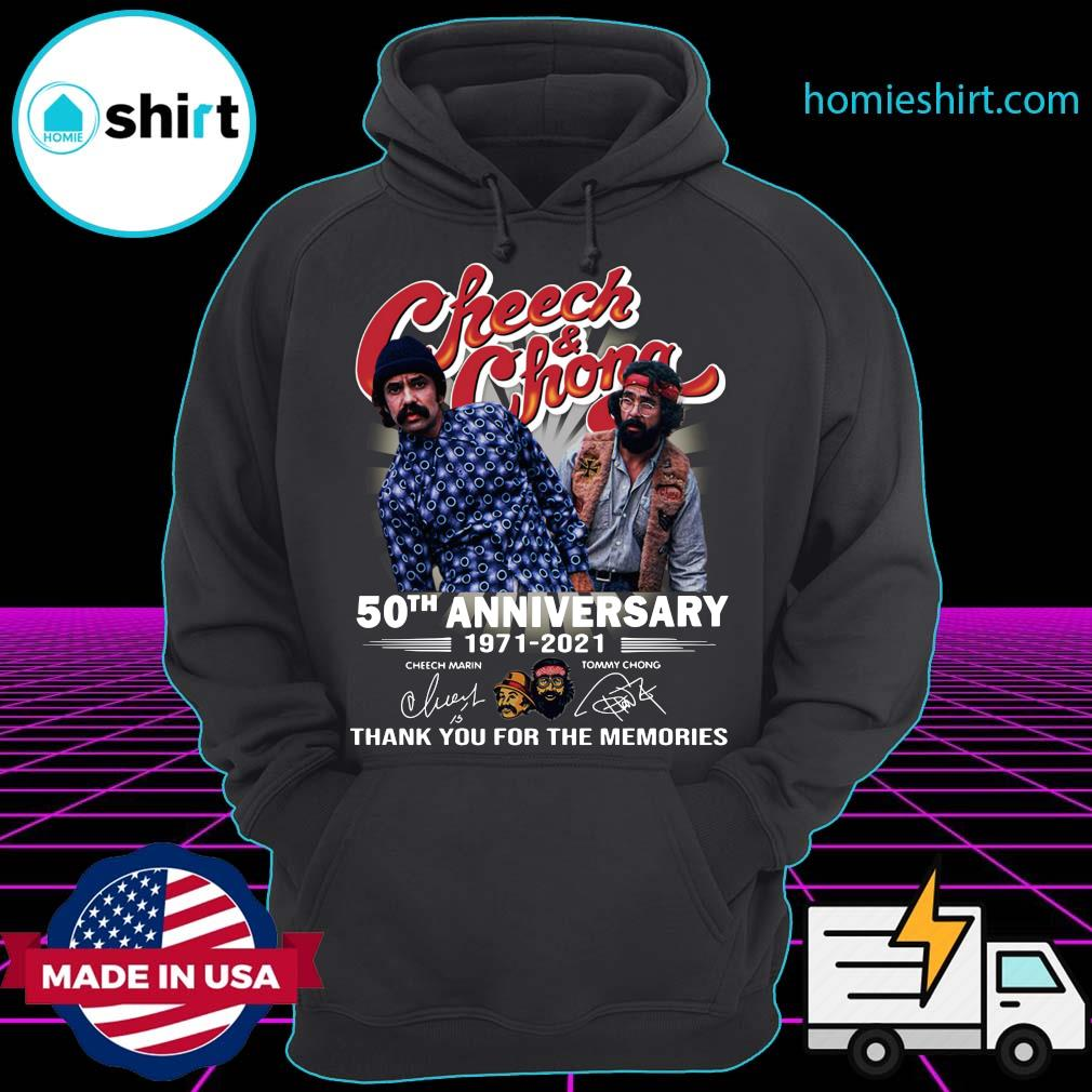 Official Cheech And Chong 50th Anniversary 1971 2021 Thank You For The Memories Signatures Shirt Hoodie