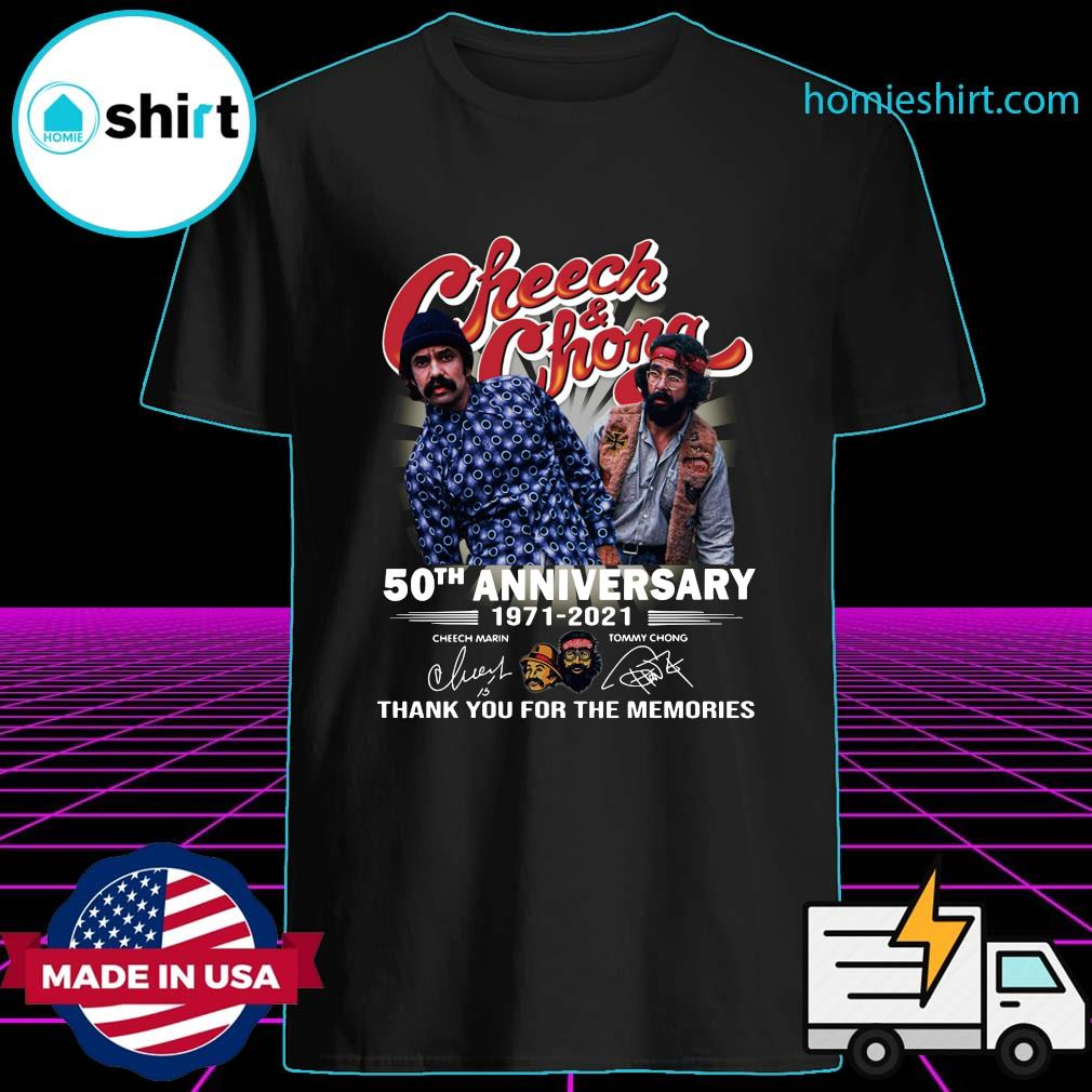 Official Cheech And Chong 50th Anniversary 1971 2021 Thank You For The Memories Signatures Shirt