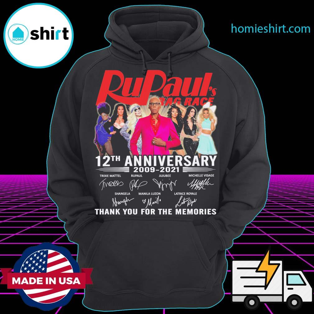 RuPaul's Drag Race 12th anniversary 2009 2021 signatures thank you for the memories s Hoodie
