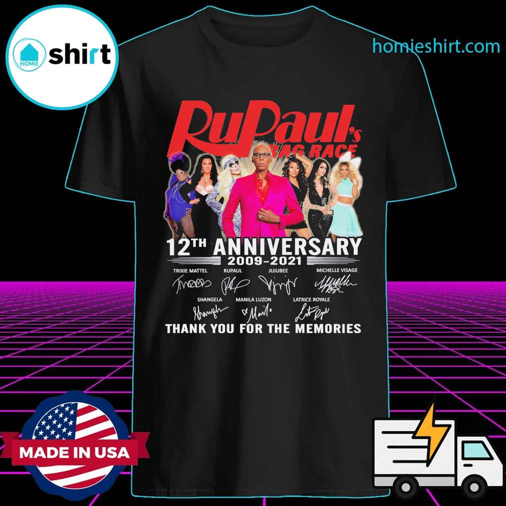 RuPaul's Drag Race 12th anniversary 2009 2021 signatures thank you for the memories shirt