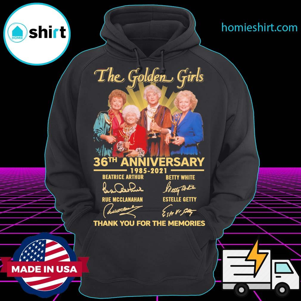 The Golden Girls 36th anniversary 1985 2021 signatures thank you for the memories s Hoodie